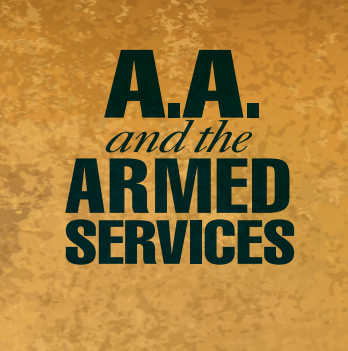 A.A. and the Armed Forces
