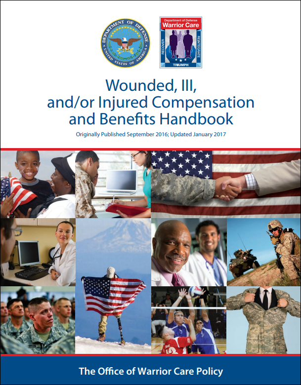 DoD Wounded, Ill, and/or Injured Compensation and Benefits Handbook